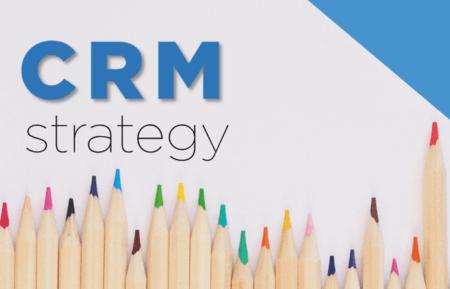 Η αποτελεσματικότητα μια λύσης CRM, προϋποθέτει στρατηγική